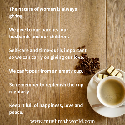 keep your cup full inspiring quotes muslimah world