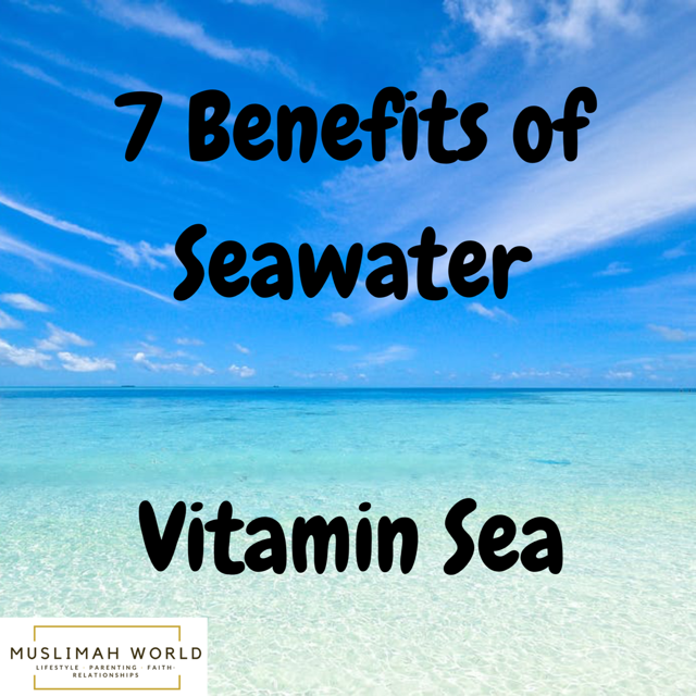 7 Benefits of Sea Water- Vitamin Sea