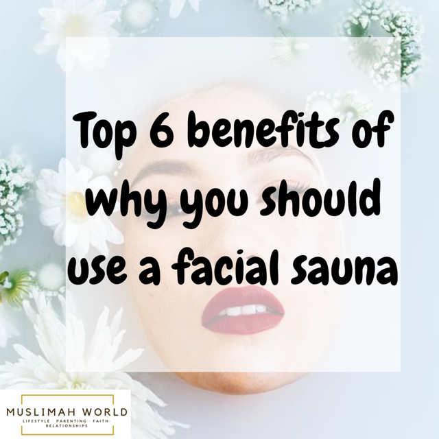 Top 6 benefits of why you should use a facial sauna
